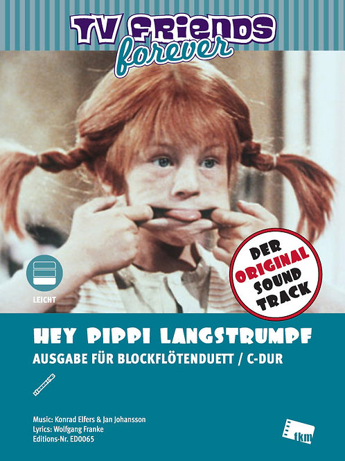 Hey Pippi Langstrumpf - Sheet Music - 2 Flutes