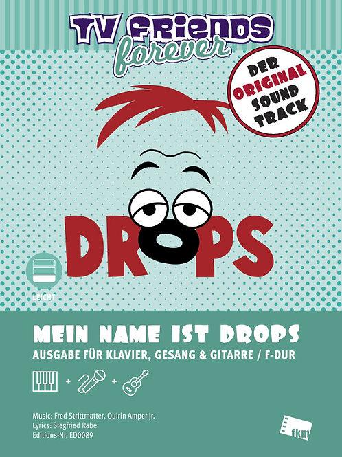Mein Name ist Drops - Noten - Klavier, Gesang, Gitarre
