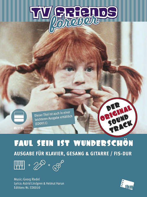 Faul sein ist wunderschön - Sheet Music - Piano, Vocal, Guitar - F# Major