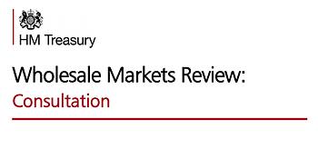 HM Treasury Wholesale Markets Review Consultation.png