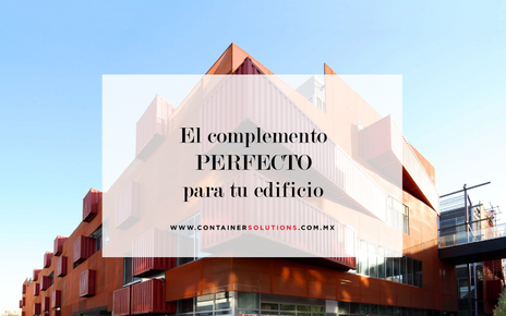 El complemento perfecto para tu edificio está en un contenedor