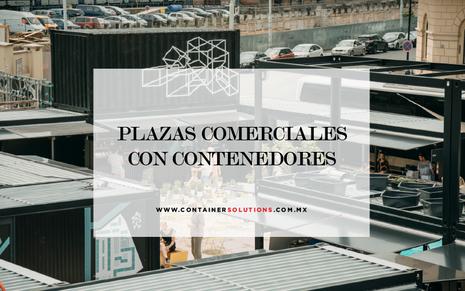 La moda de las plazas comerciales con contenedores.