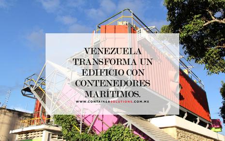 Venezuela transforma un edificio con contenedores marítimos.