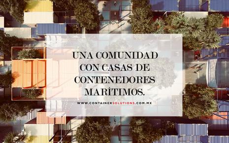 Una comunidad con casas de contenedores marítimos.