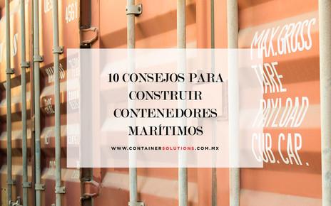 10 consejos que deben de tomar antes de construir un proyecto con contenedores marítimos