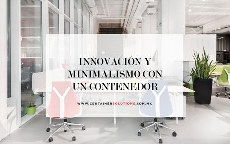 Innovación y minimalismo con un contenedor