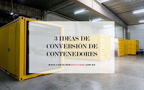 Tres ideas de conversión con contenedores de 20DV