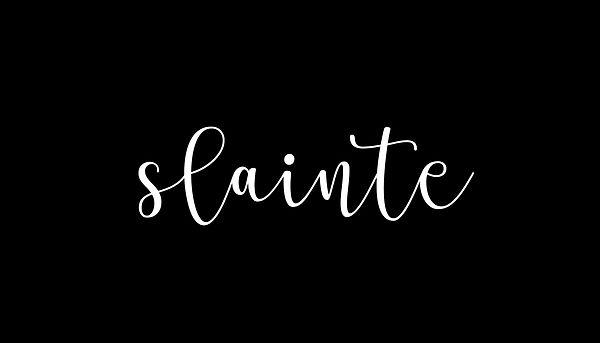 SLAINTE.jpg