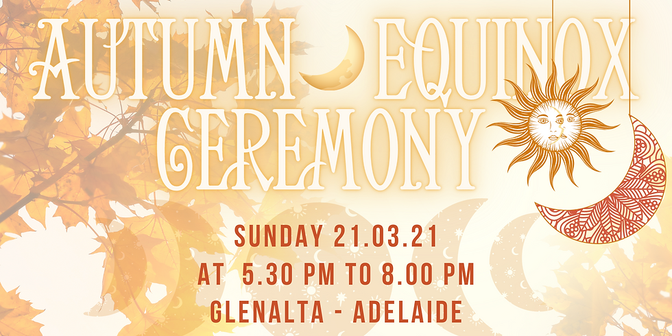 SOLD OUT !!! Autumn Equinox Ceremony (Mabon)