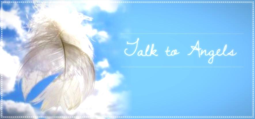 Talk to Angels