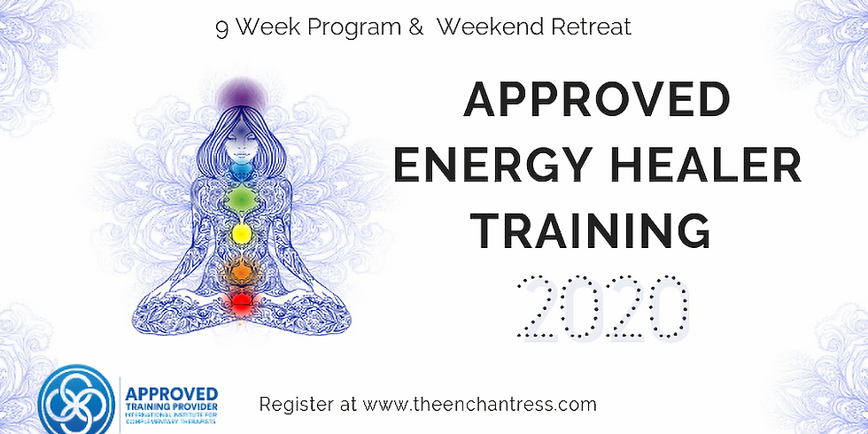 2020 ENERGY HEALER PRACTITIONER COURSE  FULLY BOOKED