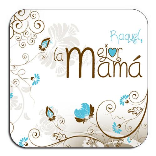"""Posavasos """"Su nombre, la mejor mamá"""", con flores."""