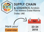Supply Chain & Logistics Arabia - 23rd & 24th October 2018 - Dubai