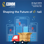 Ecomm MENA - 24th April 2018 - Dubai, UAE