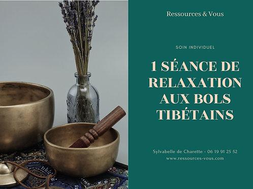 1 séance de Relaxation aux Bols tibétains - 1h30