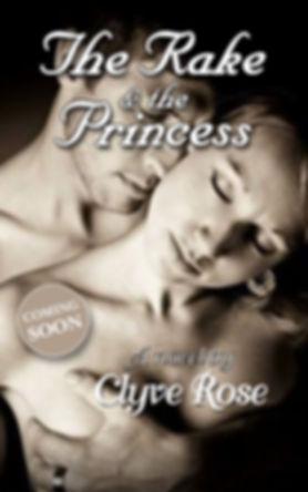 Clyve Rose-The Rake and The Princess.jpg