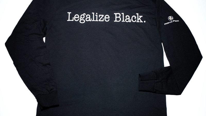 Legalize Black.