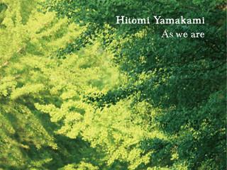 ヤマカミヒトミ2ndアルバム『As we are 』リリース!!