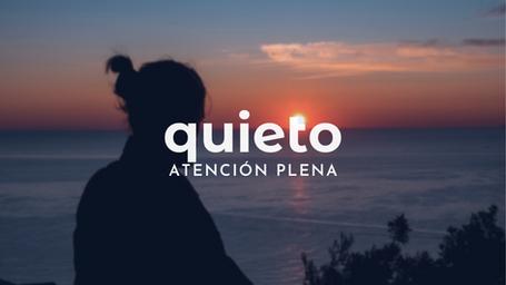 Quieto (15 min)