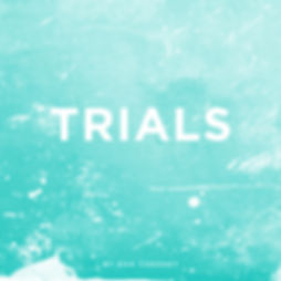 Trials | London Alive Church | Surbiton