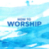 How To Worship | London Alive Church | Surbito