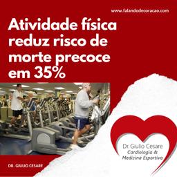 Atividade física regular reduz risco cardiovascular e risco de morte precoce em cerca de 34%