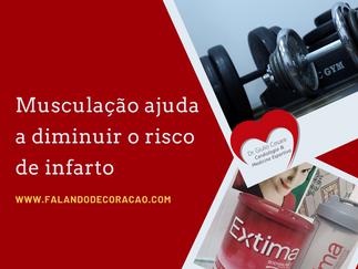 Musculação ajuda a diminuir o risco de infarto