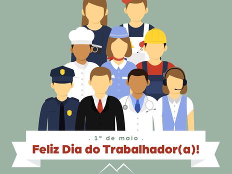 Feliz Dia do Trabalhador (a)