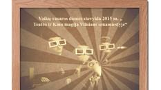 """Vaikų vasaros dienos stovykla 2015 m – """"Teatro ir kino magija Vilniaus senamiestyje"""""""