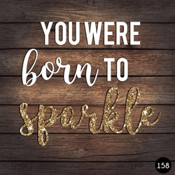 161 BORN TO SPARKLE