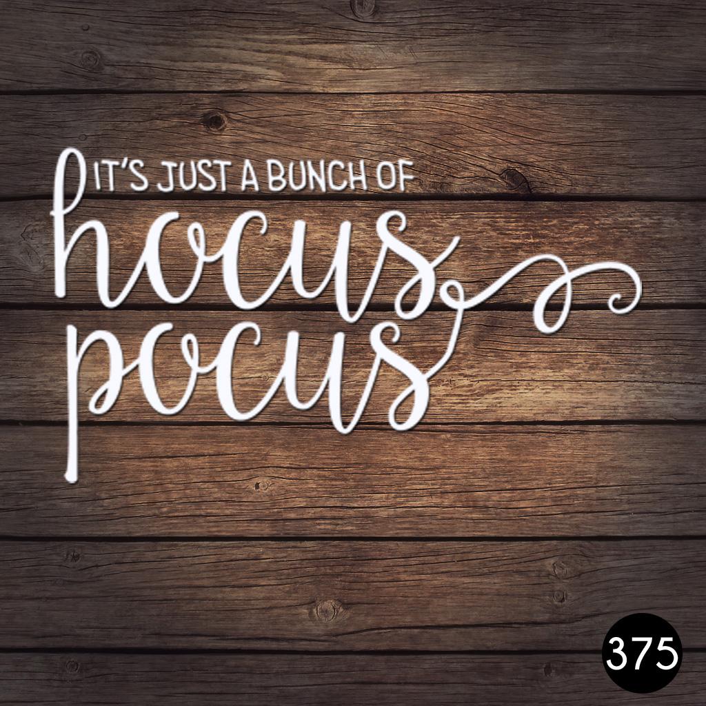 375 HOCUS