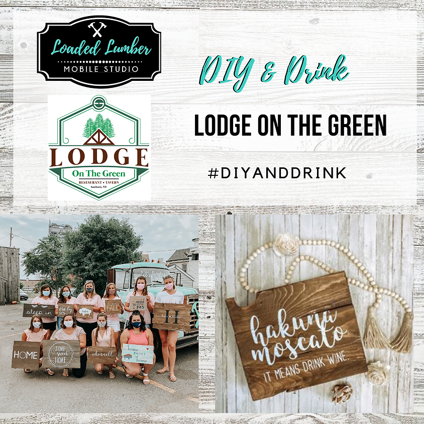 Lodge On The Green Open Workshop - Pallet Signs - November 5th, 2020