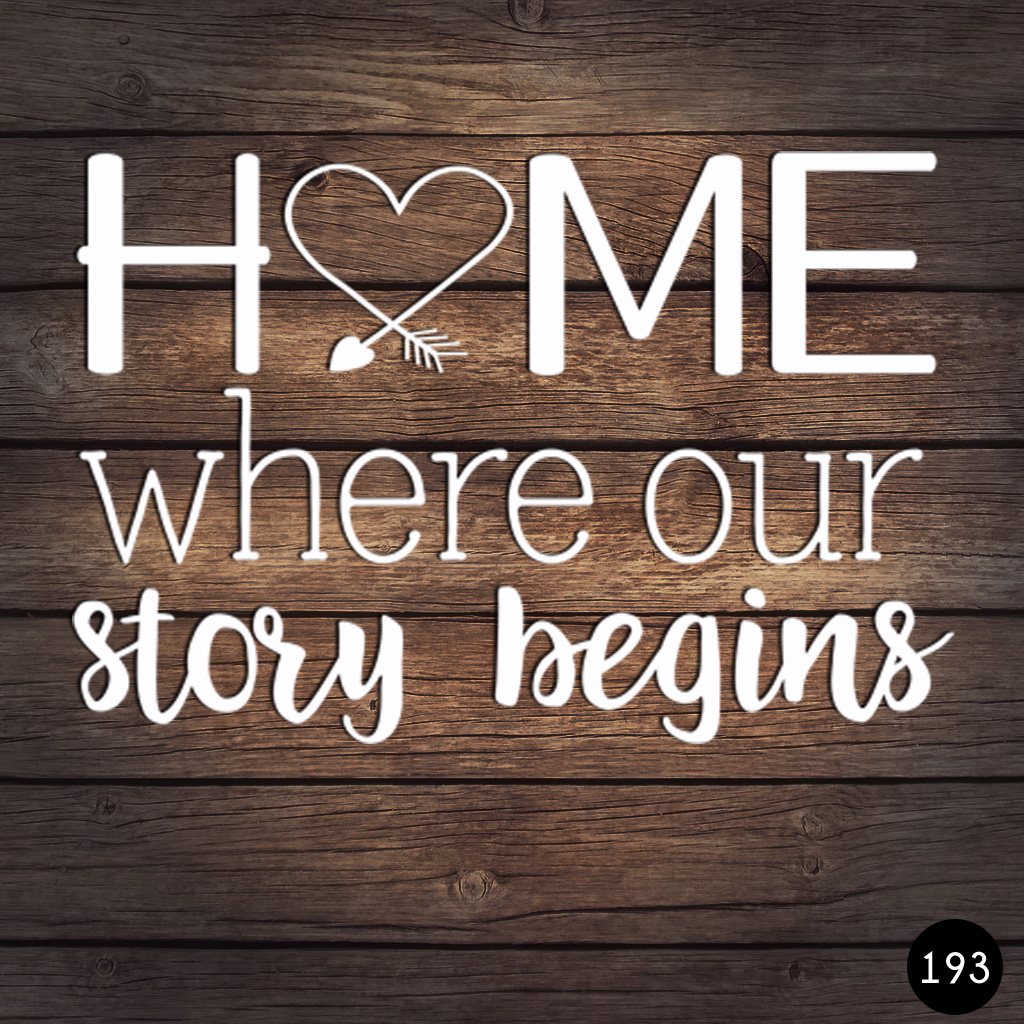 193 HOME WHERE OUR STORY BEGINS