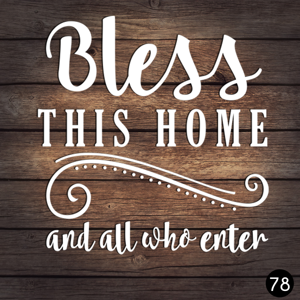 78 BLESS THIS HOME