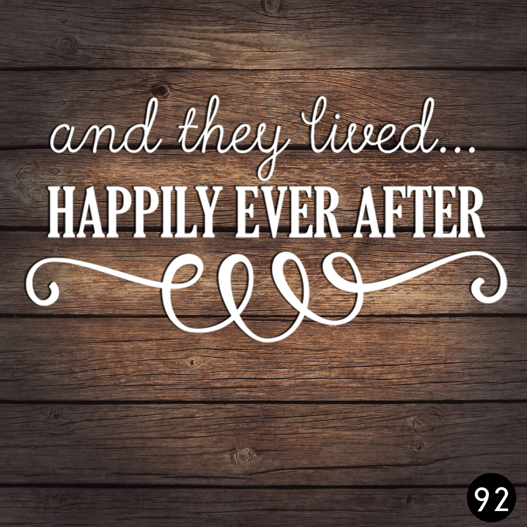92 HAPPILY EVER