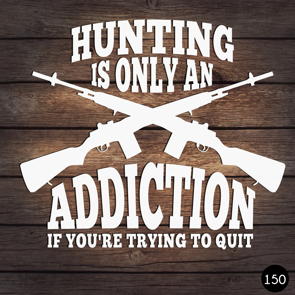 150 HUNT ADDICTION
