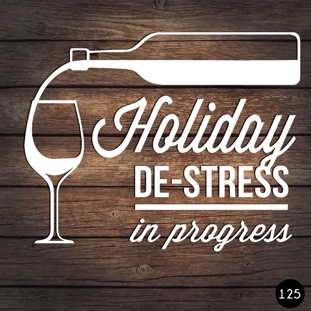 125 HOLIDAY DESTRESS