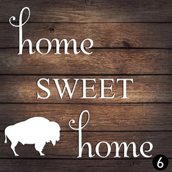 6 HOME SWEET HOME