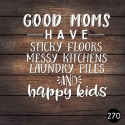 270 GOOD MOMS