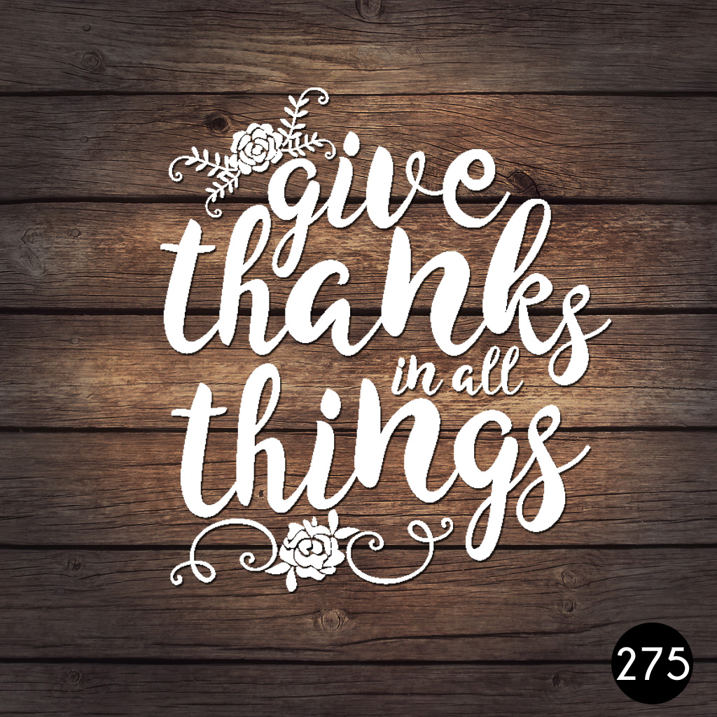275 GIVE THANKS