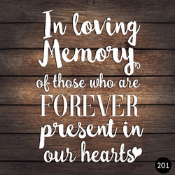 201 LOVING MEMORY