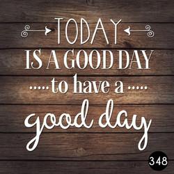 348 GOOD DAY