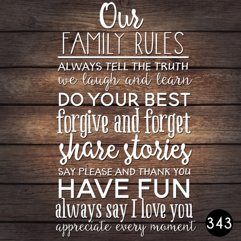 343 FAMILY RULES