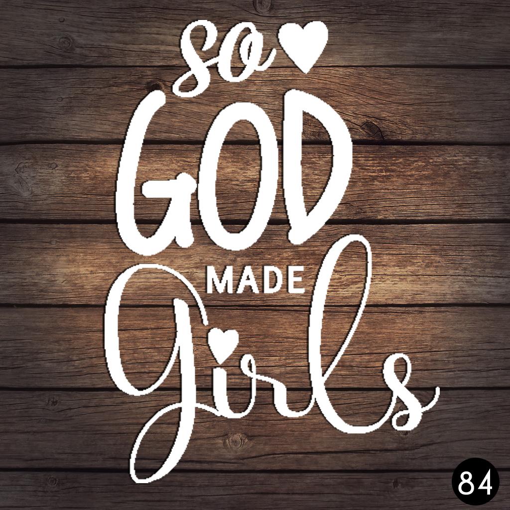 84 GOD MADE GIRLS