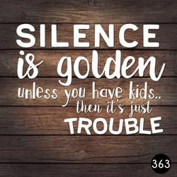 363 SILENCE