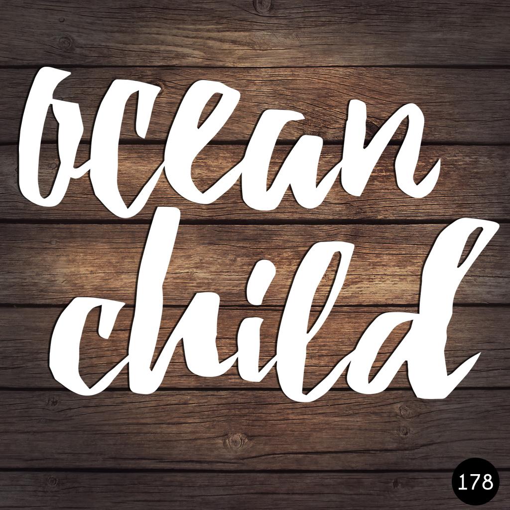 178 OCEAN CHILD