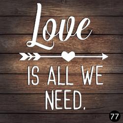 77 LOVE NEED