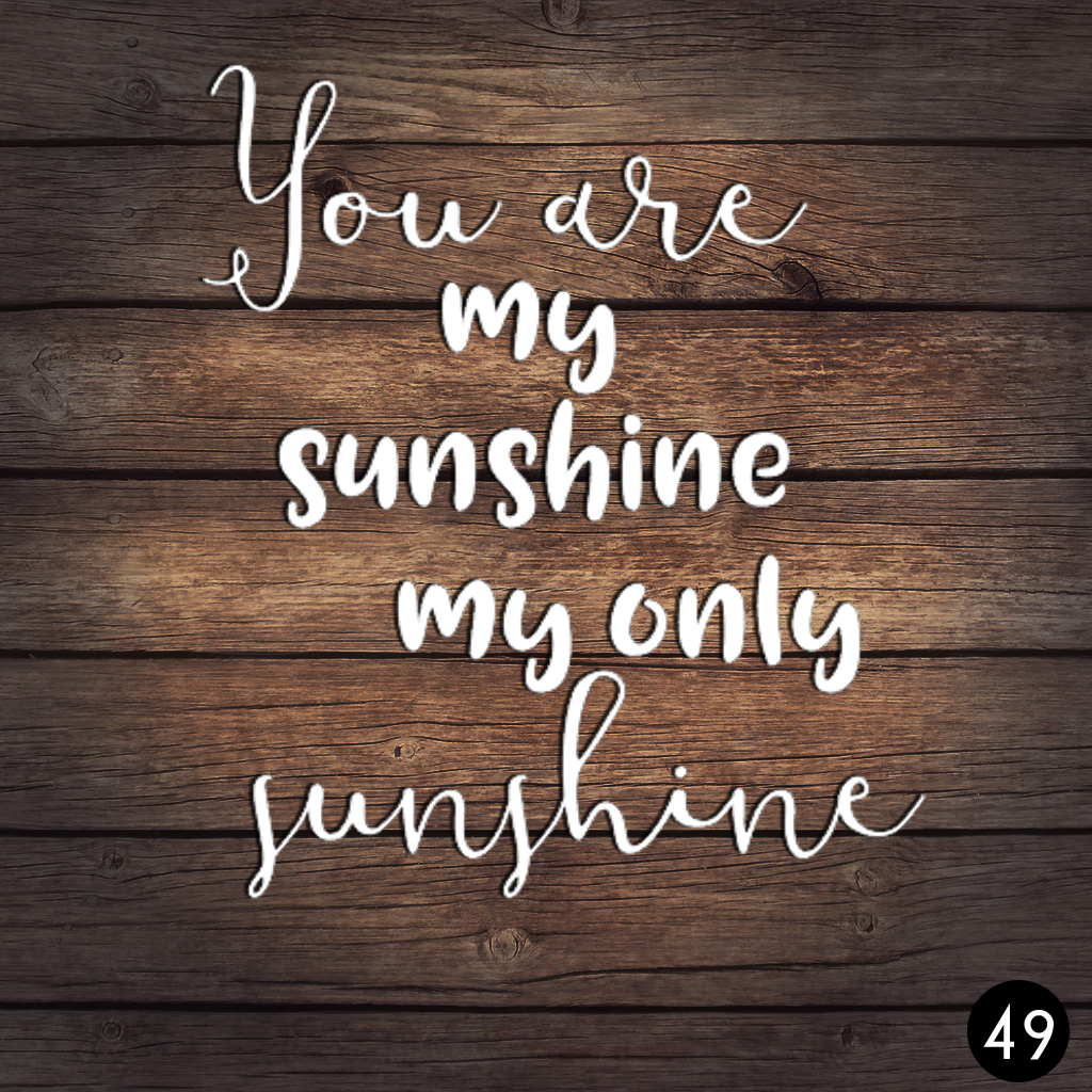 49 MY SUNSHINE