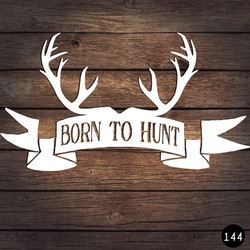 144 BORN TO HUNT