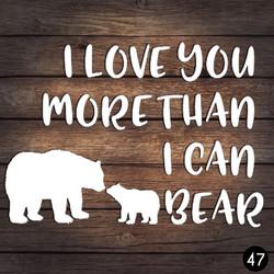 47 MORE BEAR